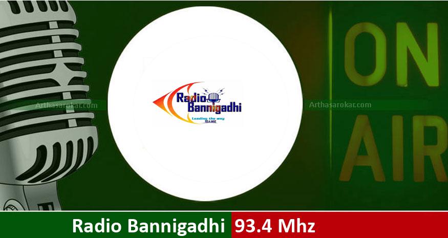 Radio Bannigadhi 93.4 Mhz